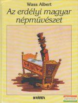 Wass Albert - Az erdélyi magyar népművészet eredete és értelmezése