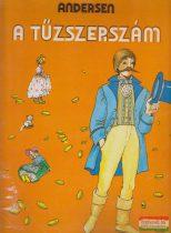 Hans Christian Andersen - A tűzszerszám