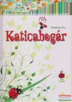Mentovics Éva - Katicabogár és más mesék