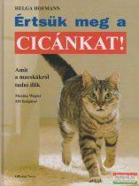 Helga Hofmann - Értsük meg a cicánkat!
