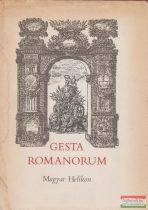 Bart István, Belia György, Kelecsényi Gábor szerk. - Gesta Romanorum