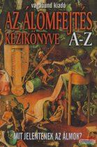 Berente Ági - Az álomfejtés kézikönyve A-Z