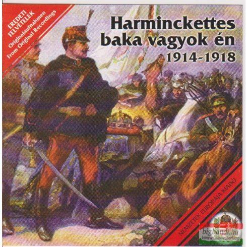 Harminckettes baka vagyok én 1914-1918 CD