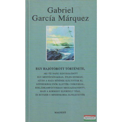 Gabriel García Márquez - Egy hajótörött története...