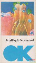 Kuczka Péter szerk. - A csillagűzött szerető