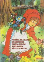 Grimm mesék - Piroska és a farkas / Hamupipőke / Terülj, terülj asztalkám / Hüvelyk Matyi