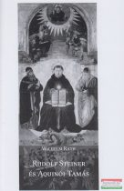 Wilhelm Rath - Rudolf Steiner és Aquinói Tamás