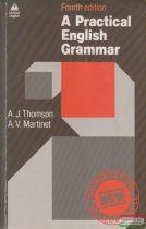 A. J. Thomson, A. V. Martinet - A Practical English Grammar