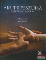 Chris Jarmey, John Tindall - Akupresszúra hétköznapi bajokra