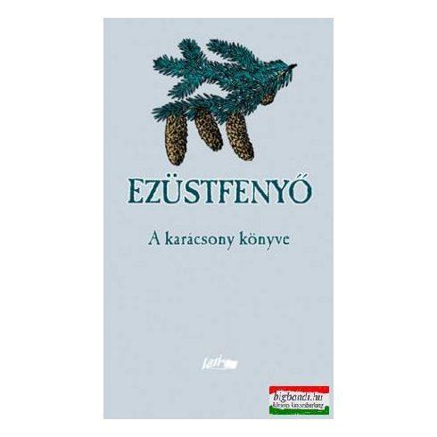 Ezüstfenyő - A karácsony könyve