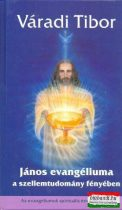 Váradi Tibor - János evangéliuma a szellemtudomány fényében