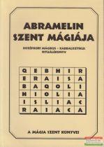 Abramelin szent mágiája - Középkori mágikus - kabbalisztikus rituálékönyv