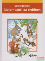 Schmidt Egon - Majom Muki az erdőben