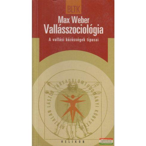 Max Weber - Vallásszociológia