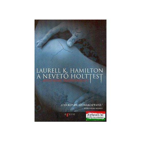 Laurell K. Hamilton - A nevető holttest - Anita Blake, vámpírvadász