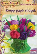 Polina Garmasch-Hatam - Krepp-papír virágok