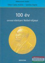 100 év orvosi-élettani Nobel-díjasai