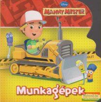 Manny mester - Munkagépek