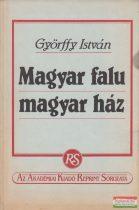 Györffy István - Magyar falu - magyar ház