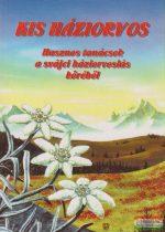 Kis háziorvos - Hasznos tanácsok a svájci háziorvoslás köréből