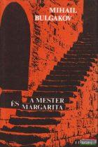 Mihail Bulgakov - A Mester és Margarita