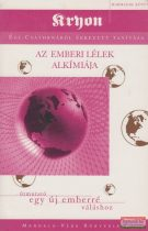 Lee Carroll - Kryon 3. - Az emberi lélek alkímiája