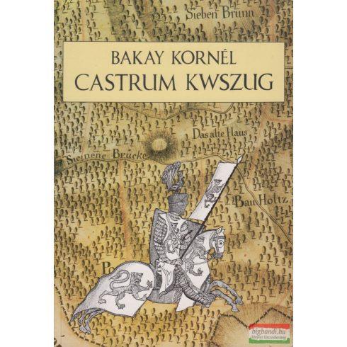 Castrum Kwszug - A kőszegi felsővár és a milléniumi kilátó