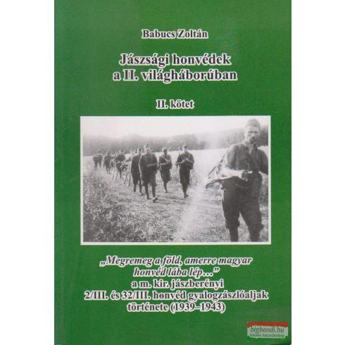 Babucs Zoltán - Jászsági honvédek a II. világháborúban II.