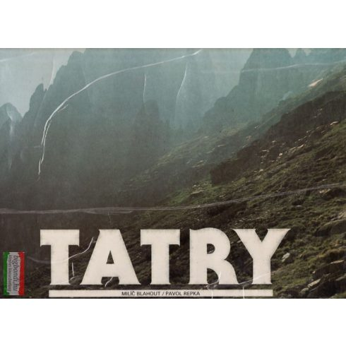 Milíc Blahout, Pavol Repka - Tatry