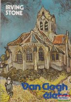 Irving Stone - Van Gogh élete