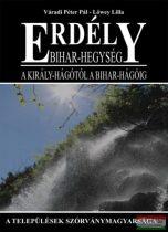 Lőwey Lilla, Váradi Péter Pál - Erdély - Bihar-hegység - A Király-hágótól a Bihar-hágóig