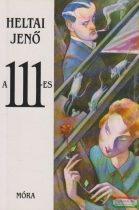 Heltai Jenő - A 111-es