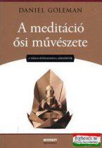 A meditáció ősi művészete