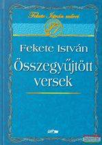 Fekete István - Összegyűjtött versek