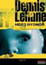 Dennis Lehane - Hideg nyomon