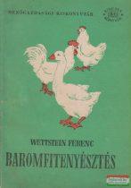 Wettstein Ferenc - Baromfitenyésztés