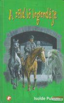 Isolde Pullum - A zöld ló legendája