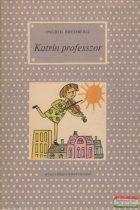 Ingrid Bredberg - Katrin professzor