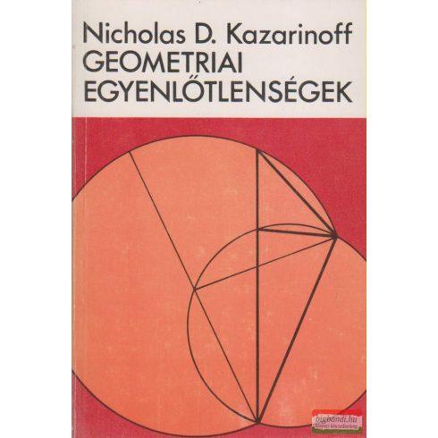 Nicholas D. Kazarinoff - Geometriai egyenlőtlenségek