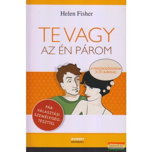 Helen Fisher - Te vagy az én párom
