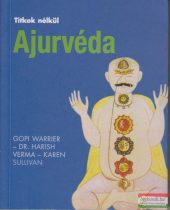 Gopi Warrier - Dr. Harish Verma - Karen Sullivan - Ajurvéda