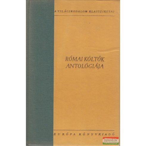 Szepessy Tibor szerk. - Római költők antológiája