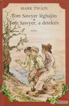Mark Twain - Tom Sawyer léghajón / Tom Sawyer, a detektív