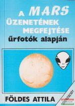 Földes Attila - A Mars üzenetének megfejtése