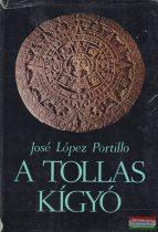 José López Portillo - A Tollas Kígyó