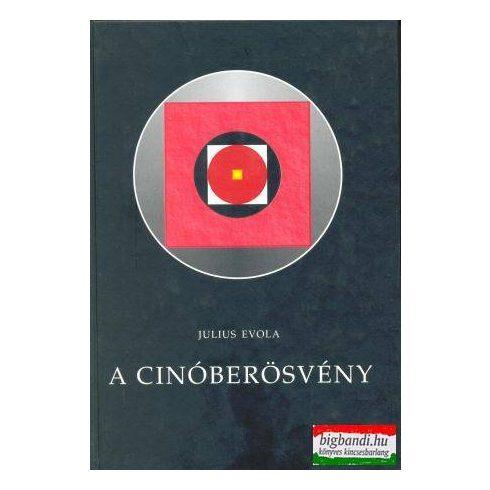 Julius Evola - A Cinóberösvény