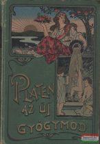 M. Platen - Az új gyógymód I-II.