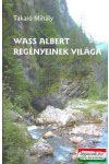 Wass Albert regényeinek világa