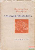 A magyar dráma útja