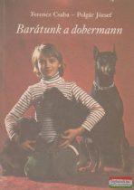 Barátunk a dobermann